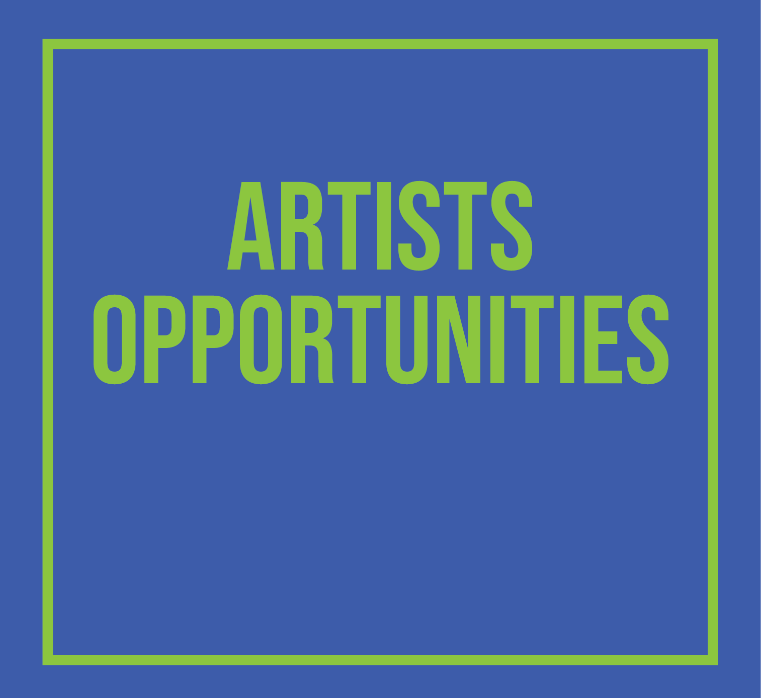 Artists Opportunities