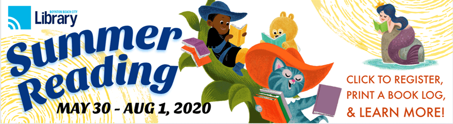 Summer reading. May 30 to August 1, 2020. Click to register, print a book log, and learn more.